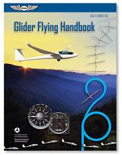 Glider Flying Handbook 2013 - ASA-8083-13A - FAA Handbook