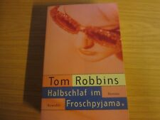 Halbschlaf im Froschpyjama von Tom Robbins  p12