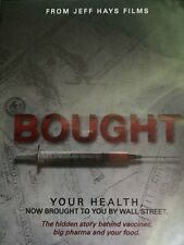 Bought DVD The Truth Behind Vaccines, Big Pharma & Your Food, Jeff Hays Films