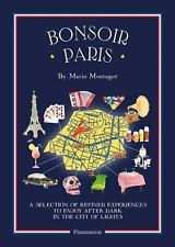 Bonsoir Paris Map Guide to EXCITING NIGHTLIFE Marin Montagut (2016, Paperback)