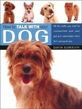 How to Talk with Your Dog-ExLibrary