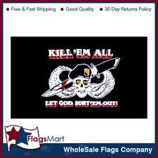 3x5 ft KILL EM ALL Flag #F1327