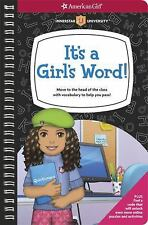 It's a Girl's Word!: Move to the head of the class with vocabulary to help you p
