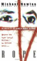 Rope: The Twisted Life and Crimes of Harvey Glatman by Newton, Michael , Mass Ma