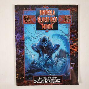 Under A Blood Red Moon War of Chicago Werewolf Vampire White Wolf Book