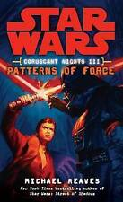 NEW Patterns of Force (Star Wars: Coruscant Nights III) by Michael Reaves