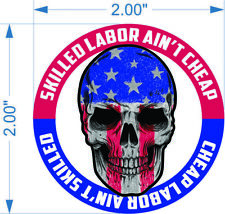 Skilled labor ain't cheap skull-Funny hardhat toolbox car decal sticker 2 pack