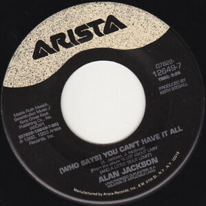 """ALAN JACKSON - You Can't Have It All 7"""" 45"""