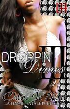 Droppin Dimes 3 (La' Femme Fatale' Publishing)-ExLibrary