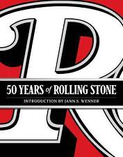 50 Years of Rolling Stone: The Music, Politics and People That Shaped Our Culture by Rolling Stone, Jann S. Wenner (Hardback, 2017)