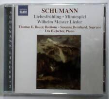 Naxos SCHUMANN Liebesfruhling Love's Springtime Wilhelm Meister Lieder NEW CD
