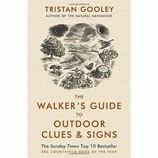 The Walker's Guide to Outdoor Clues and Signs by Tristan Gooley (Paperback, 2015)