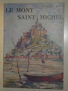 Le Mont Saint Michel par Camille Mauclair éd. Arthaud 1947 - Tourisme Normandie