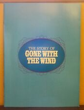 """""""The Story of GONE WITH THE WIND"""" by Bob Thomas  -  Souvenir Movie Program"""