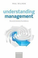 Understanding Management: Social Science Foundations, Willman, Paul