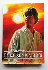 The Life of Luke Skywalker (Star Wars: A New Hope) Windham Ryder