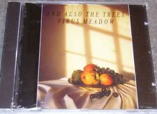 AND ALSO THE TREES Virus Meadow 1986 Reissue on CD Reflex / Normal Records NUOVO