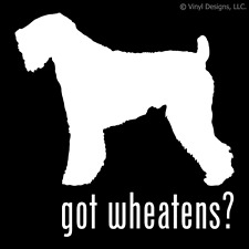 GOT WHEATENS? SOFT COATED WHEATEN TERRIER DOG DECAL