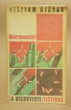 WILLIAM GIBSON: NEUROMANCIEN. EDITIONS LA DECOUVERTE. 1985. Sciences Fiction