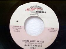 "MAMIE GALORE ""SPECIAL AGENT 34-24-38 / I WANNA BE YOUR RADIO"" 45 MINT UNPLAYED"