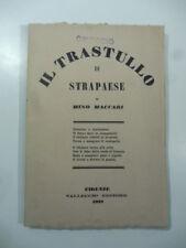 Mino Maccari, Il trastullo di Strapaese, Vallecchi, 1928