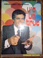 MAJAX Y'A UN TRUC . Prestidigitation Tours de magie magicien en 1975