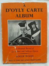 Gilbert and Sullivan.D'Oyly Carte Album.Roger Wood.Pictorial Hardback in DJ.1953