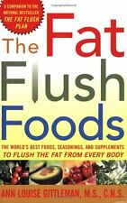 The Fat Flush Foods : The Worlds Best Foods, Seas