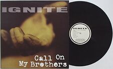 Ignite-Call On My Brothers LP 1995 conversion Press Unity Uniform Choice insted