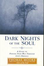 Dark Nights of the Soul: A Guide to Finding Your W