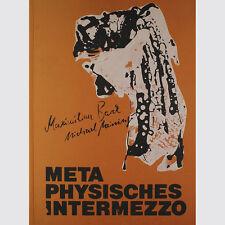 Metaphysisches Intermezzo. Mit acht Siebdrucken von Michael Meininger