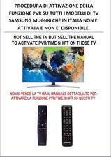 Vuoi registrare sul tuo TV Samsung Italia serie MU6400 o similari ? Attivo PVR !