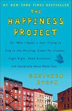 The Happiness Project : Or, Why I Spent a Year Trying to Sing in...  (NoDust)