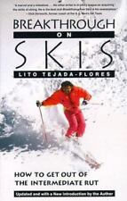 Breakthrough On Skis: How to Get Out of the Intermediate Rut Tejada-Flores, Lit