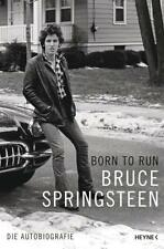 Born to Run - Bruce Springsteen von Bruce Springsteen (2016, Gebundene Ausgabe)