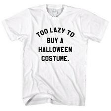 Demasiado perezoso para comprar un disfraz de Halloween T Shirt Funny Hombres Mujeres Niño tendencia 2018 L313