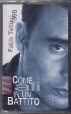 FABIO TETTONI - Come ali in un battito - MC MUSICASSETTA 1998 SIGILLATA SEALED
