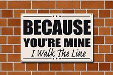 """""""Porque You're Mine """"Letrero Metal, Johnny Cash, música, esmalte, no.239"""