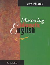 Adult ESL: Mastering Idiomatic English Verb Phrases Teaching Idioms ELD Students