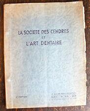 LA SOCIETE DES CENDRES ET L'ART DENTAIRE, CATALOGUE, 1960