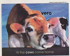 2011 magazine ad COW newspaper print 'til the cows come home advertisement page