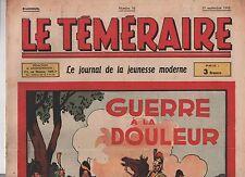 Le Téméraire n°16 -  1 septembre 1943 - Guerre à la douleur.