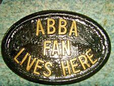 ABBA FAN LIVES HERE HOUSE PLAQUE DOOR SIGN  MAMMA MIA  DANCING QUEEN WATERLOO