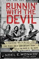 Runnin' With the Devil : A Backstage Pass to the Wild Times, Loud Rock, and t...