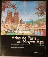 Atlas de Paris au Moyen-Age aux éditions parigramme - TBE