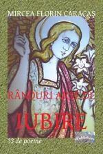 Randuri Arse de Iubire. Editia Color : 33 de Poeme by Mircea Caracas (2016,...