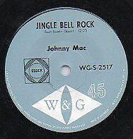 """JOHNNY MAC    Rare 1966 Aust Only 7"""" Mint OOP W&G Rock Single """"Jingle Bell Rock"""""""