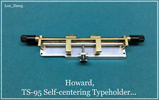 Howard Machine Personalizer (TS-95 Selfcentering Typeholder ) Hot Foil Stamping