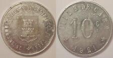 14 - Caen (union commerciale & Industrielle), 10 Centimes 1921, SUP !!