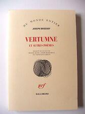JOSEPH BRODSKY : VERTUMNE & AUTRES POÈMES / NRF / 1993